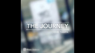 The Journey - Ch. 8: Tampa