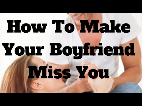 Thumbnail: How To Make Your Boyfriend Miss You