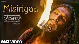 Misiriyaa  Song | Padmaavat Tamil Songs | Deepika Padukone, Shahid Kapoor, Ranveer Singh