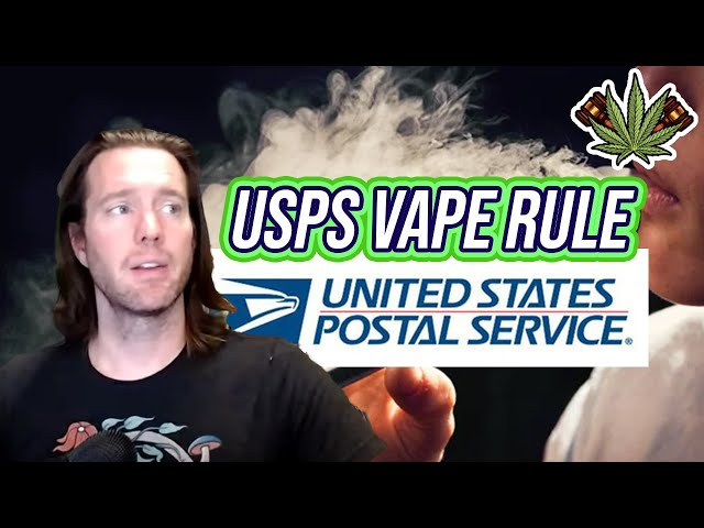 USPS Finalizes Vape Ban for Delta-8 & CBD | Can you mail vapes? | Regulatory update 2021