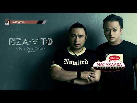RizaVito - Gara Gara Cinta (Official Radio Release)