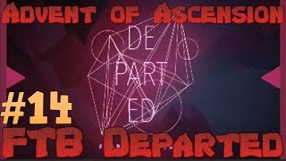 FTB Departed Nevermine 2 Advent Of Ascension - Not enough Rosite! Ep 14