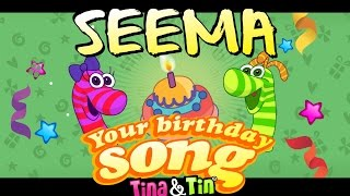 Tina& Tin Happy Birthday SEEMA🎂 🍭 Personalized Songs For Kids 🎊