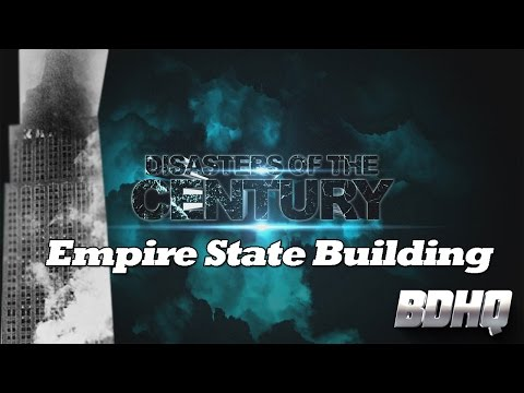 Empire State Building - Disasters of the Century