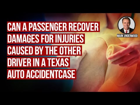 Can passenger recover for injuries caused by other driver in Texas?