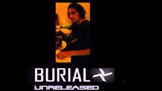 Burial - Unreleased 5