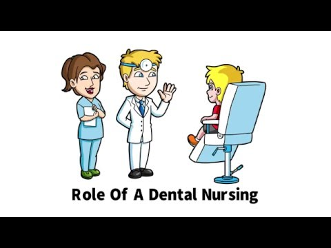 The Role Of a Dental Nurse