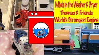 Thomas and Friends Minis in the Washer and Dryer World's Strongest Engine Fun with Toys