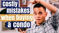 Costly Condo Buying Mistakes: What first time home buyers MUST avoid