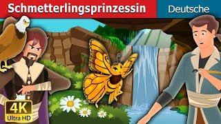 Schmetterlingsprinzessin   Gute Nacht Geschichte   Deutsche Märchen