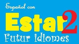 Испанский язык. Урок 32. Глагол Estar.