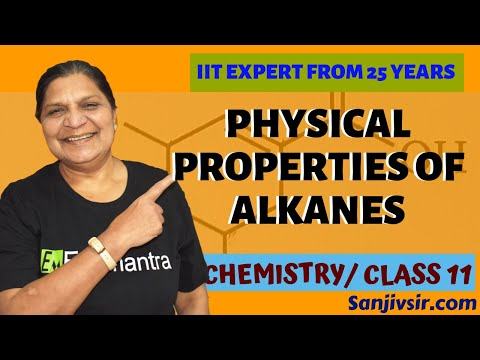 PHYSICAL PROPERTIES OF ALKANES - CHEMISTRY [ CLASS 11 ] CBSE