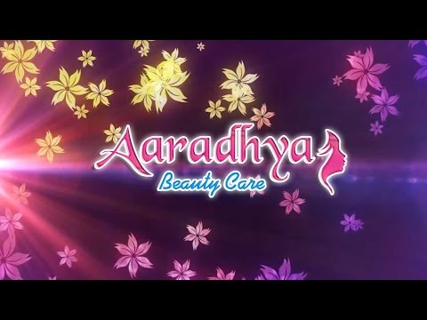 Welcome To Aaradhya Beauty Care Introduction Video || Beauty Tips For Ladies || Aaradhya Beauty Care