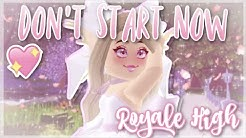 Don't Start Now | ROYALE HIGH Fan Music Video