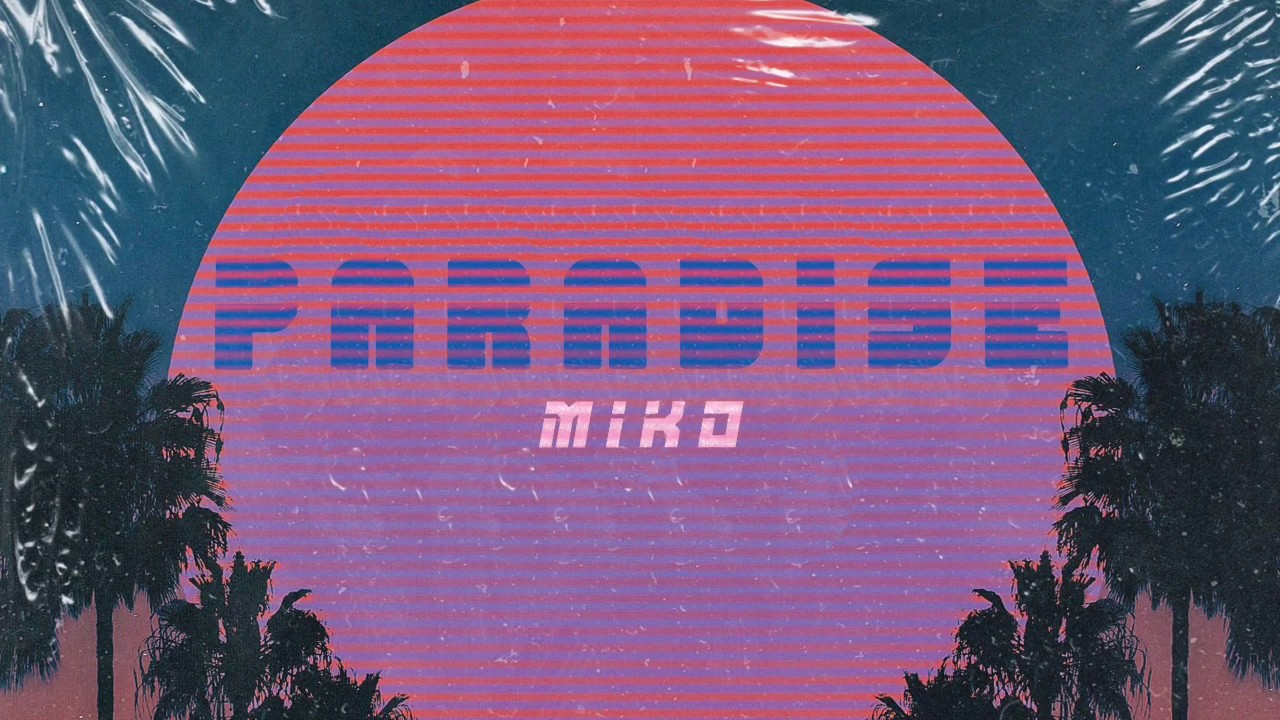 "MIKO - ""Paradies"" (Official Audio)"