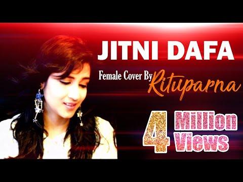 Jitni Dafa  Female Cover By Rituparna Bhattacharya  Parmanu  Yaseer Desai  John Abraham