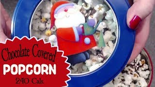 Holiday Gift Idea   Chocolate Covered Christmas Popcorn   Healthy Meal Prep