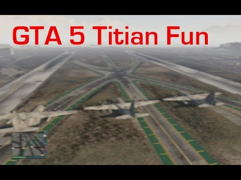 GTA 5 Funny Moments (Titan Fun)