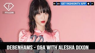 Debenhams Presents Q&A with Alesha Dixon and Annie Vischer | FashionTV | FTV