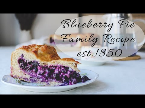 BEST Blueberry Pie | Family Recipe Of 1850s | Branching Balance