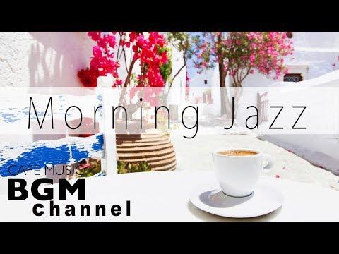 Morning Jazz & Bossa Nova Music - Relaxing Cafe Music For Work, Study - Background Music - Поисковик музыки mp3real.ru