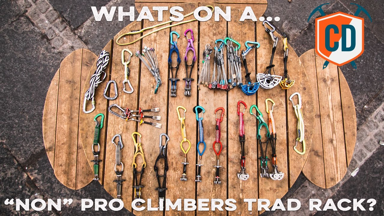 what s on a non pro climbers trad rack climbing daily ep 1503
