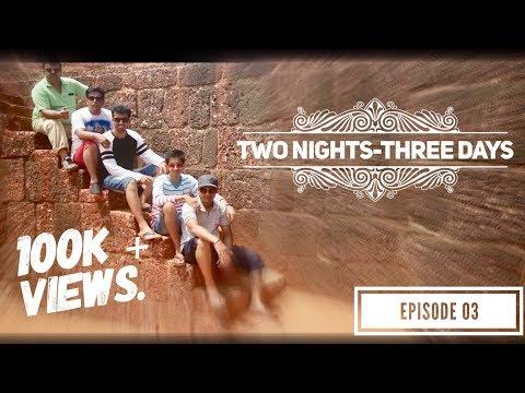 Bom-Goa | Two nights - Three days | S01E03 | Finale Episode