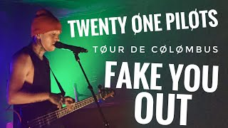 twenty one pilots - Fake You Out (Live @ The Basement)