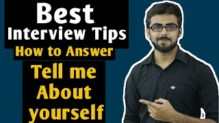 Best Interview Tips | Tell me about yourself - Perfect Answer | How to Introduce Yourself
