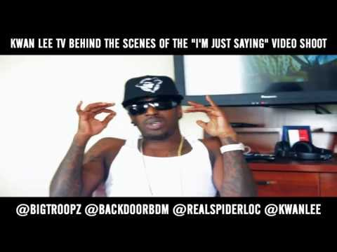 Big Troopz - I'm Just Sayin Feat. Spider Loc (Behind The Scenes)