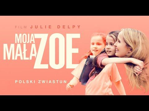 """""""Moja mała Zoe"""" zwiastun PL; film zeznakomitą Julie Delpy naVOD już 21 maja!"""