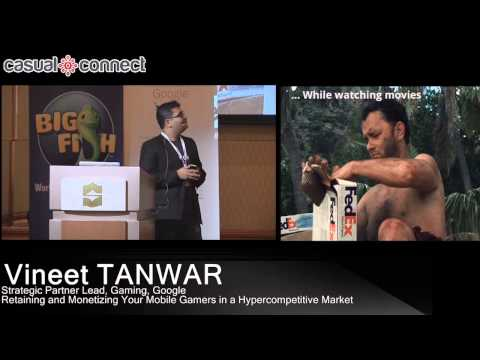 Retaining and Monetizing Your Mobile Gamers in a Hyper-competitive Market | Vineet TANWAR