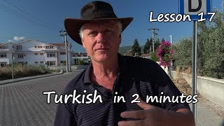 Turkish in 2 minutes  lesson 17