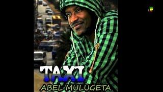 """Abel Mulugeta - Taxi """"ታክሲ"""" (Amharic)"""