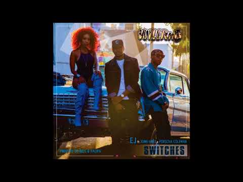 EJ Feat. Jonn Hart & Porscha Coleman - Switches