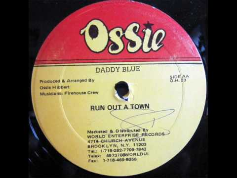 Daddy Blue - Run Out A Town