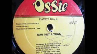 Video Daddy Blue - Run Out A Town download MP3, 3GP, MP4, WEBM, AVI, FLV November 2017