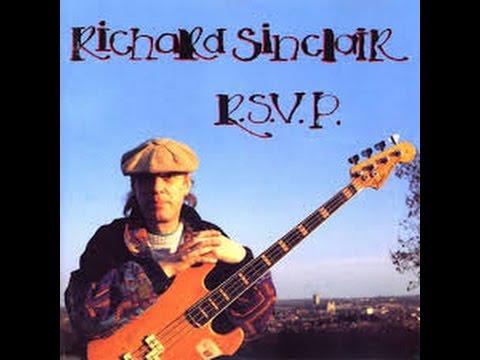 Richard Sinclair - What's Rattlin'