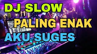 DJ SLOW REMIX SANTAI PALING ENAK SEDUNIA AKU SUGES GELENG GELENG SLAMAT TAHUN BARU 2018 HD