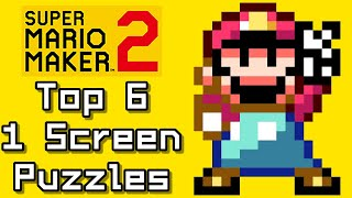 Super Mario Maker 2 Top 6 ONE SCREEN PUZZLE Courses (Switch)