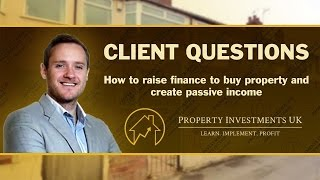 Raising Funds for Your Next Property Investment