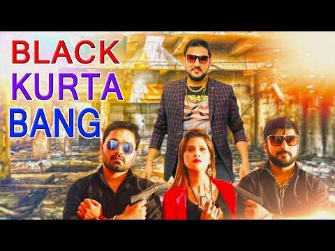 Black Kurta Bang || Vickky Kajla, Shilpa Verma, Rahul || Khalifa,Tarun Panchal || New Song 2017