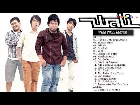Wali Band Full Album (Lagu Wali Band Pilihan Terpopuler)