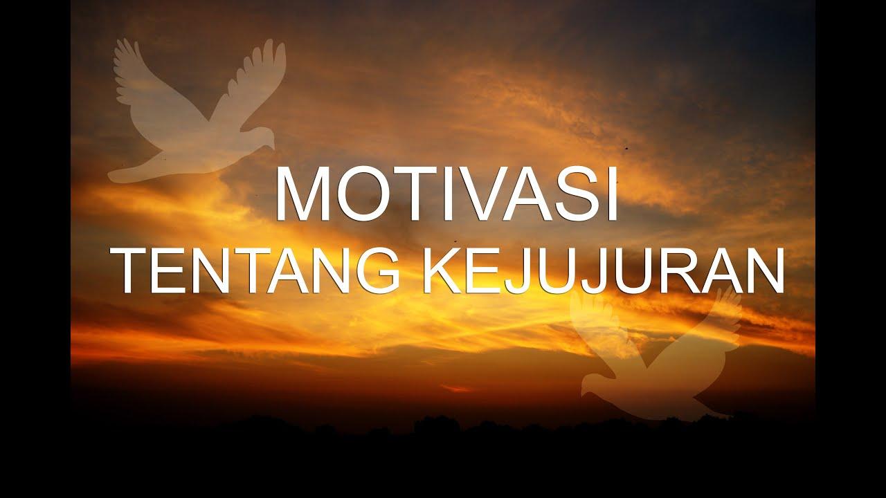 Video Motivasi Tentang Kejujuran