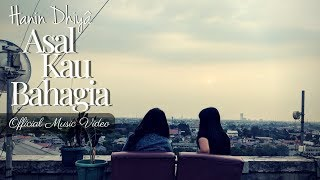 Gambar cover HANIN DHIYA - ASAL KAU BAHAGIA (Official Music Video) 2018