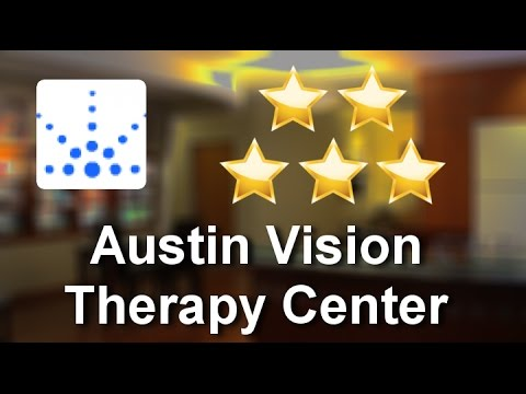 Best Vision Therapist Austin | Austin Vision Therapy Center | Austin Vision Therapist Review | ...