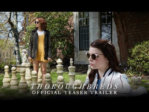 THOROUGHBREDS     HD   March 2018