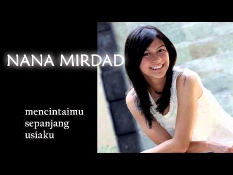 Nana Mirdad - Artinya Aku