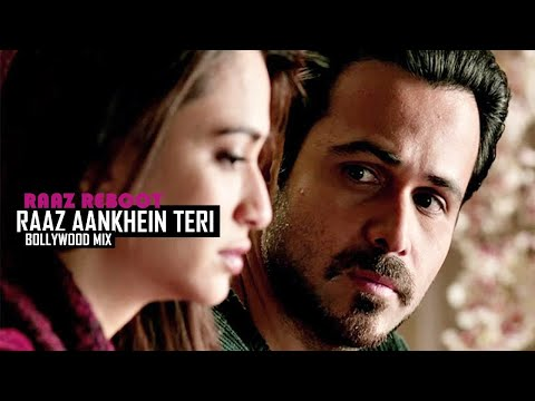 Raaz Aankhein Teri | Raaz Reboot | Full Video | Bollywood Mix (2016)