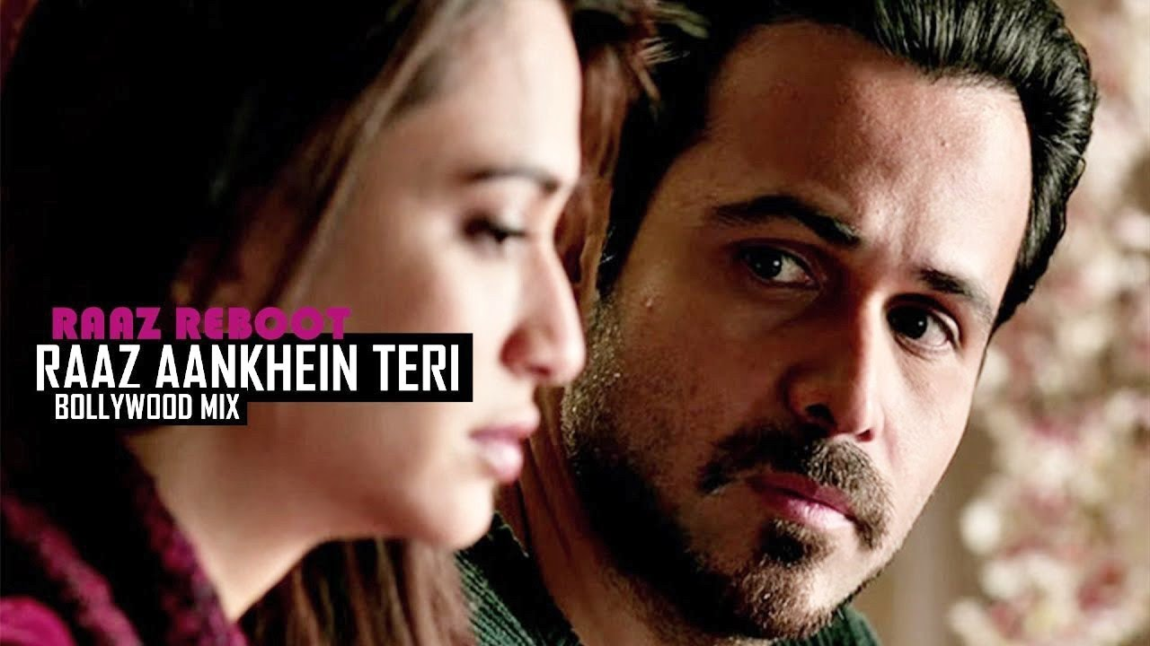 Raaz Aankhein Teri Raaz Reboot Full Video Bollywood Mix 2016